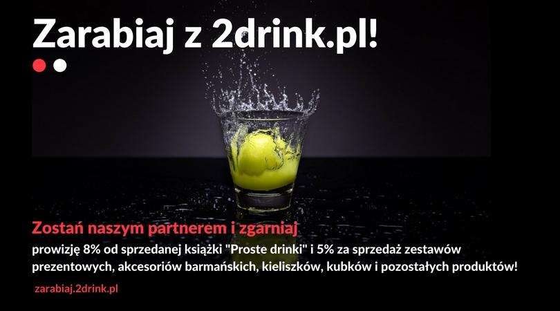 Zarabiaj z 2drink.pl!
